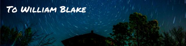 To William Blake (1).png